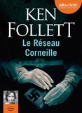 Ken Follett - Le réseau Corneille. 2 CD audio MP3