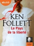 Ken Follett - Le pays de la Liberté. 2 CD audio MP3