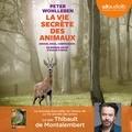 Peter Wohlleben - La vie secrète des animaux.