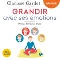 Clarisse Gardet - Grandir avec ses émotions.