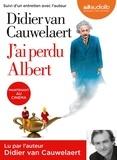 J'ai perdu Albert / Didier Van Cauwelaert   Van Cauwelaert, Didier (1960-....)