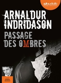 Arnaldur Indridason - Trilogie des ombres Tome 3 : Passage des ombres. 1 CD audio MP3