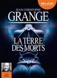 Jean-Christophe Grangé - La terre des morts. 2 CD audio MP3