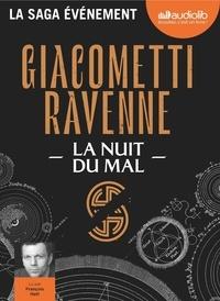 Eric Giacometti et Jacques Ravenne - La saga du soleil noir Tome 2 : La nuit du mal. 1 CD audio MP3