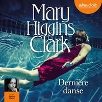 Mary Higgins Clark - Dernière danse.