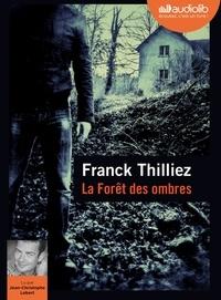 Franck Thilliez - La forêt des ombres. 1 CD audio MP3