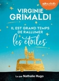 Virginie Grimaldi - Il est grand temps de rallumer les étoiles. 1 CD audio MP3