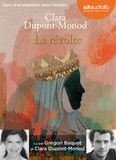 Clara Dupont-Monod - La révolte. 1 CD audio MP3