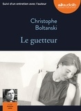 Christophe Boltanski - Le guetteur. 1 CD audio MP3