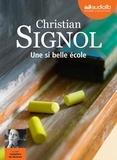 Christian Signol - Une si belle école. 1 CD audio MP3