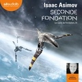 Isaac Asimov - Le cycle de Fondation Tome 3 : Seconde fondation.