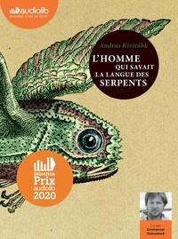 Andrus Kivirähk - L'homme qui savait la langue des serpents. 2 CD audio MP3