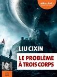 Liu Cixin - Le Problème à trois corps. 2 CD audio MP3