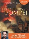 Alberto Angela - Les trois jours de Pompéi. 2 CD audio MP3