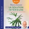 Thierry Janssen - La solution intérieure - Vers une nouvelle médecine du corps et de l'esprit.