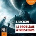 Liu Cixin - Le Problème à trois corps.
