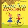 Ludovic Flamant et David Merveille - Quand tu es amoureux....