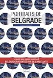 Solenn Cordroc'h - Portraits de Belgrade.
