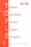 Jérémi Sauvage et Christelle Dodane - Travaux de didactique du français langue étrangère N° 65-66/2011 : Acquisition et didactique des langues.