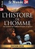 Chantal Cabé - Le Monde Hors-série N° 31, ja : L'histoire de l'homme - Une aventure de 7 millions d'année. Et après ?.