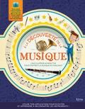 Joe Fullman - A la découverte de la musique - L'encyclopédie interactive pour s'initier à la musique en s'amusant.