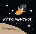 Marcie Colleen et Emma Yarlett - Astro-manchot.