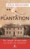 Leila Meacham - La plantation.