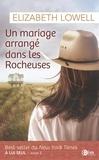 Elisabeth Lowell - Un mariage arrangé dans les Rocheuses - Tome 2, A lui seul.