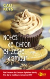Cali Keys - Notes de citron et zeste d'amour.