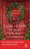 Clarisse Sabard - La vie est belle et drôle à la fois.