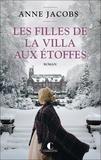 Anne Jacobs - La villa aux étoffes Tome 2 : Les filles de la villa aux étoffes.