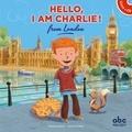 Stéphane Husar et Yannick Robert - Hello, I am Charlie! from London. 1 CD audio
