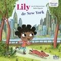 Jaco Husar et Stéphane Husar - Lily de New York.