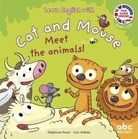 Stéphane Husar et Loïc Méhée - Meet the animals !. 1 CD audio
