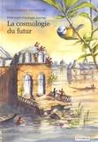 Alessandro Pignocchi - Petit traité d'écologie sauvage Tome 2 : La cosmologie du futur.