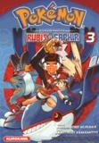 Hidenori Kusaka et Satoshi Yamamoto - Pokemon la grande aventure Rubis et Saphir Tome 3 : .