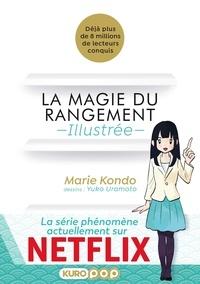 Marie Kondo - La magie du rangement illustrée.