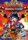 Hidenori Kusaka et Satoshi Yamamoto - Pokémon soleil et lune Tome 3 : .