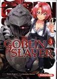 Kumo Kagyu - Goblin slayer Tome 3 : .