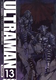 Eiichi Shimizu et Tomohiro Shimoguchi - Ultraman Tome 13 : .