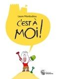 Laure Monloubou - C'est à moi !.