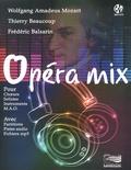 Wolfgang Amadeus Mozart et Thierry Beaucoup - Opéra mix. 1 CD audio