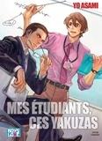 Yo Asami - Mes étudiants, ces yakuzas.