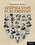 Stéphanois d'autrefois / Gérard-Michel Thermeau | Thermeau, Gérard