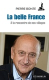 Pierre Bonte - La belle France - A la rencontre de nos villages.