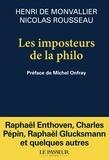 Henri de Monvallier et Nicolas Rousseau - Les imposteurs de la philo.
