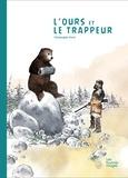 Christophe Swal - L'Ours et le trappeur.
