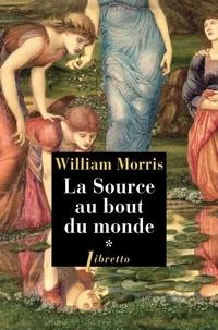 William Morris - La source au bout du monde Tome 1 : .