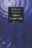 Robert Graves - Adieu à tout cela.