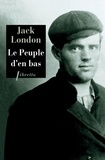 Jack London - Le peuple d'en bas.